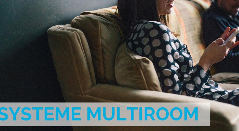 Systeme audio multiroom