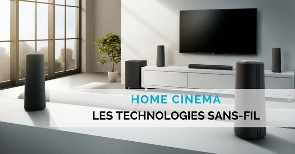 home-cinema sans-fil