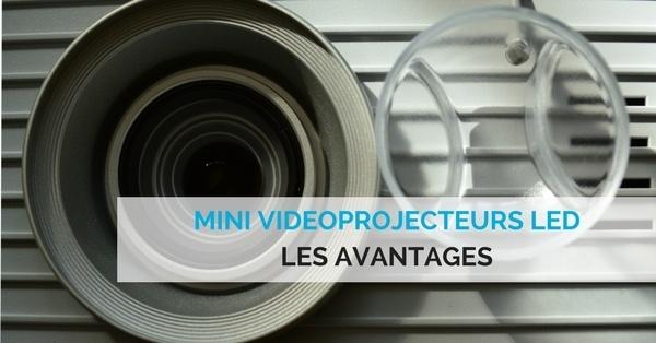 avantages mini videoprojecteurs led