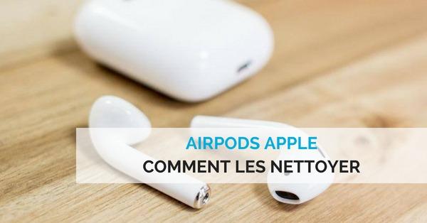 nettoyer airpods