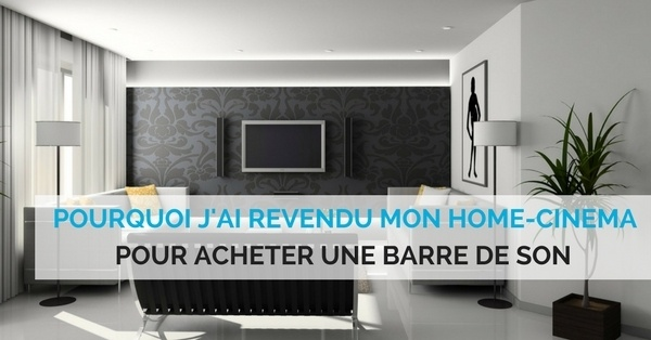 barre de son contre home-cinema