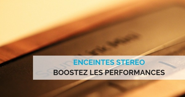 Booster enceintes stereo