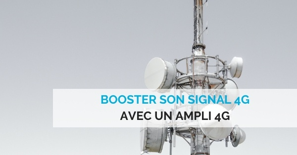 booster son signal 4G